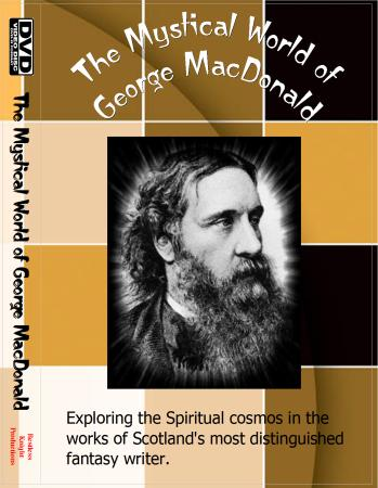The Mystical World of George MacDonald